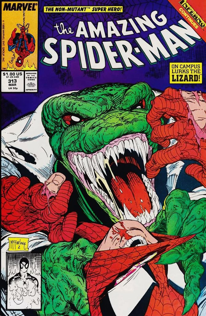 Amazing Spider-Man #313Artist: Todd McFarlane, 1989 (The Lizard has Spider-man by the neck and is starting to remove his mask.)